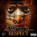 Country Boy AU - Respect mixtape cover art