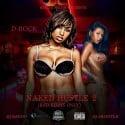 D-Rock - Naked Hustle 2 mixtape cover art
