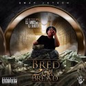 Gwap Jetson - Bred 2 Get Bread mixtape cover art
