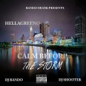 Hellagreeno - Calm Before The Storm mixtape cover art
