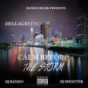 Hellagreeno - Calm Before The Storm mixtape cover art
