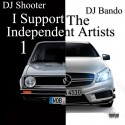 I Support The Independent Artists mixtape cover art