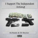 I Support The Independent Artists 2 mixtape cover art
