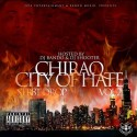 Iceman & Slamma - Chiraq City Of Hate mixtape cover art