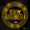 Indy Takeover 1 mixtape cover art