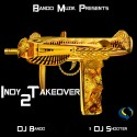Indy Takeover 2 mixtape cover art
