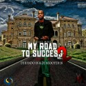Jay Mike - My Road To Success 2 mixtape cover art