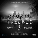 Klepac & Jamodrik - Double Trouble 3 mixtape cover art