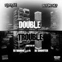 Klepac & OG Yung Shep - Double Trouble mixtape cover art