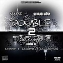 Klepac & OG Yung Shep - Double Trouble 2 mixtape cover art