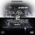 Klepac & OG Yung Shep - Double Trouble 2 mixtape cover art
