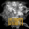 Live From Da Bando 11 (Hosted By Migos) mixtape cover art