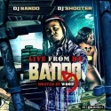 Live From Da Bando 5 (Hosted By Woop) mixtape cover art