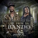 Live From Da Bando 6 (Hosted By Plies & Xtra) mixtape cover art