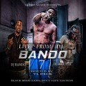 Live From Da Bando 7 (Hosted By VL Deck) mixtape cover art