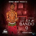 Live From Da Bando 9 (Hosted By 21 Savage) mixtape cover art