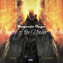 Magneto Dayo - Royalty Of The Under World mixtape cover art