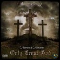 Money Baggz - Only Trust God mixtape cover art