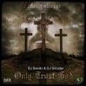 Money Baggz - Only Trust God mixtape cover art