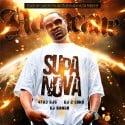 Novacane - Supa Nova mixtape cover art