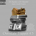 Overstate Trappin 4.5 mixtape cover art