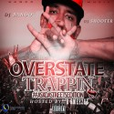 Overstate Trappin 8 mixtape cover art