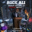 Rock Ali - Trap World mixtape cover art
