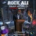 Rock Ali - Trap World mixtape cover art
