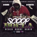 Scoop Dolla - Never Broke Again mixtape cover art