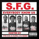 SFG - Everybody Know Us mixtape cover art
