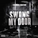Shamrock Montana - Swang My Door mixtape cover art
