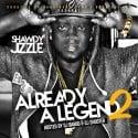 Shawdy Jizzle - Already A Legend 2 mixtape cover art