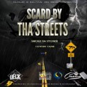 Smoke Da Stoner & Cuntry Cane - Scard By Tha Streets mixtape cover art