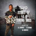 Tavo - Story Of A Young Boss mixtape cover art