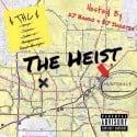 THC - The Heist mixtape cover art