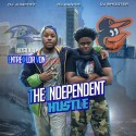 The Independent Hustle (Hosted By Entre & Lor Von) mixtape cover art