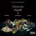 Timeless Muzik 2 mixtape cover art