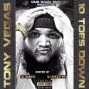 Tony Vegas - 10 Toes Down mixtape cover art