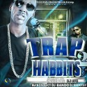 Trap Habits 2 mixtape cover art