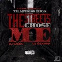Trapboss Rico - The Streets Chose Me mixtape cover art