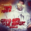 Yung Punkin - Grind Hard Or Die Hungry 3 mixtape cover art