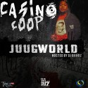 Casino Coop - JuugWorld mixtape cover art