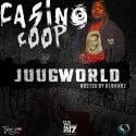Casino Coop - JuugWorld mixtape cover art