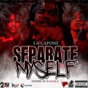L'A Capone - Separate Myself mixtape cover art