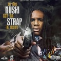 OTF Nunu - Nuski Got Da Strap mixtape cover art