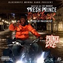 PrinceDre - Fresh Prince Of O Block mixtape cover art