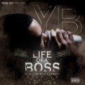 YB - Life Of A Boss mixtape cover art