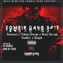 Zombie Gang Shit mixtape cover art