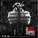 Redz - The Last Supper 2 mixtape cover art