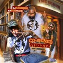 Co-Signed By The Streetz mixtape cover art